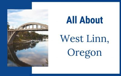 All About West Linn, Oregon