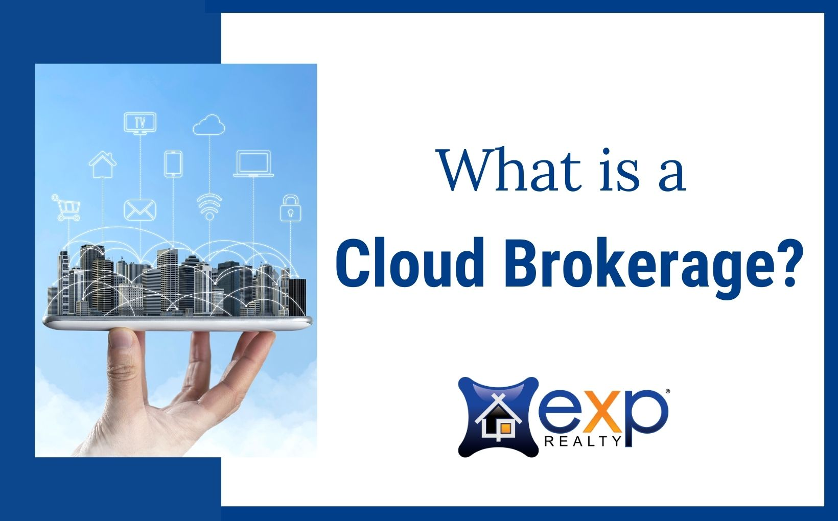 What is a cloud brokerage, eXp Realty blog post