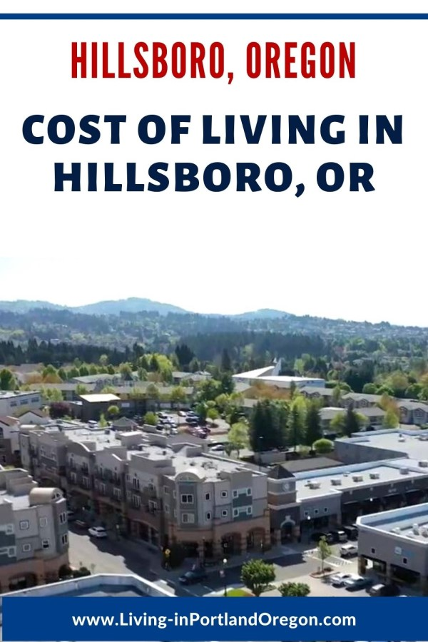 What is the cost of living in Hillsboro Oregon, Living in Portland Oregon real estate agents, Real Agent Now