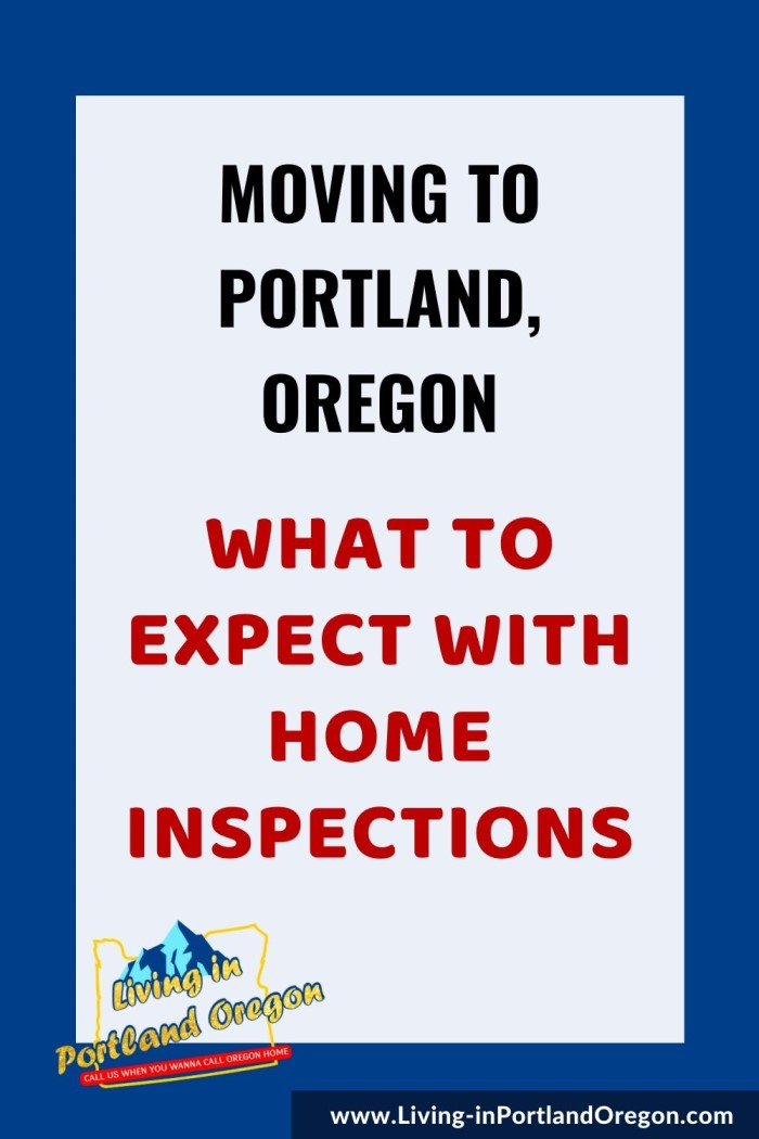 What to expect with home inspections in Portland Oregon, Living in Portland real estate agents