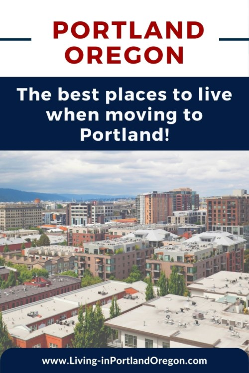 Where to live when moving to Portland Oregon (2)