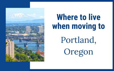 Where to live when moving to Portland Oregon