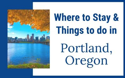 Where to stay & do things in Portland, Oregon