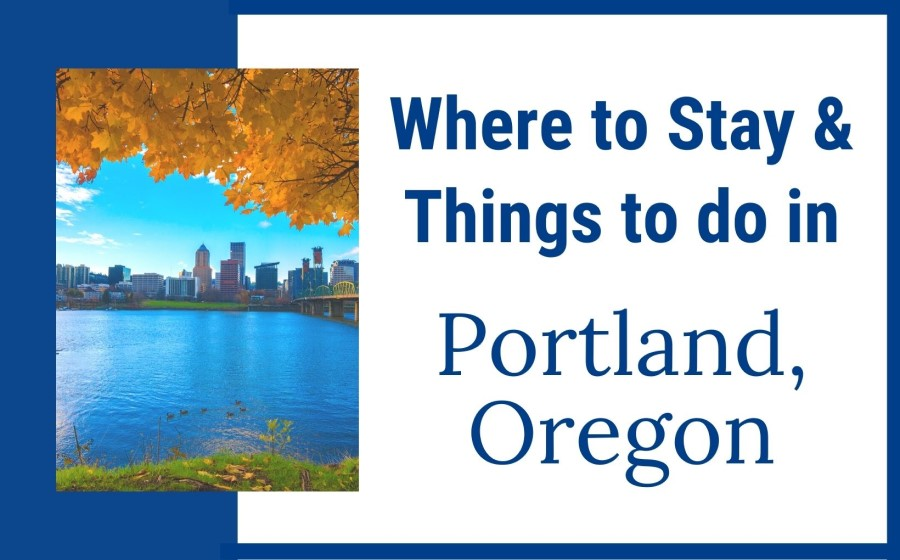 Where to stay and things to do in Portland OR feature img