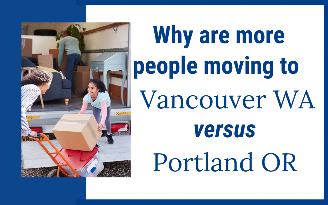 Why are more people moving to Vancouver WA than Portland OR?