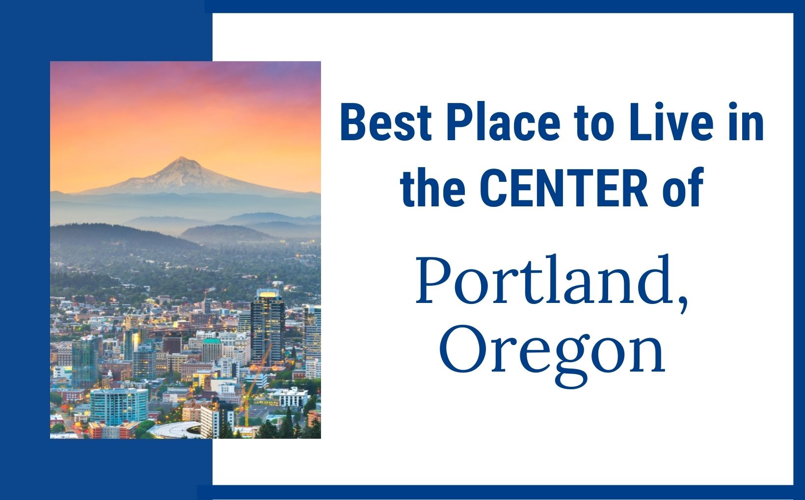 best place to live in the center of Portland Oregon feature image