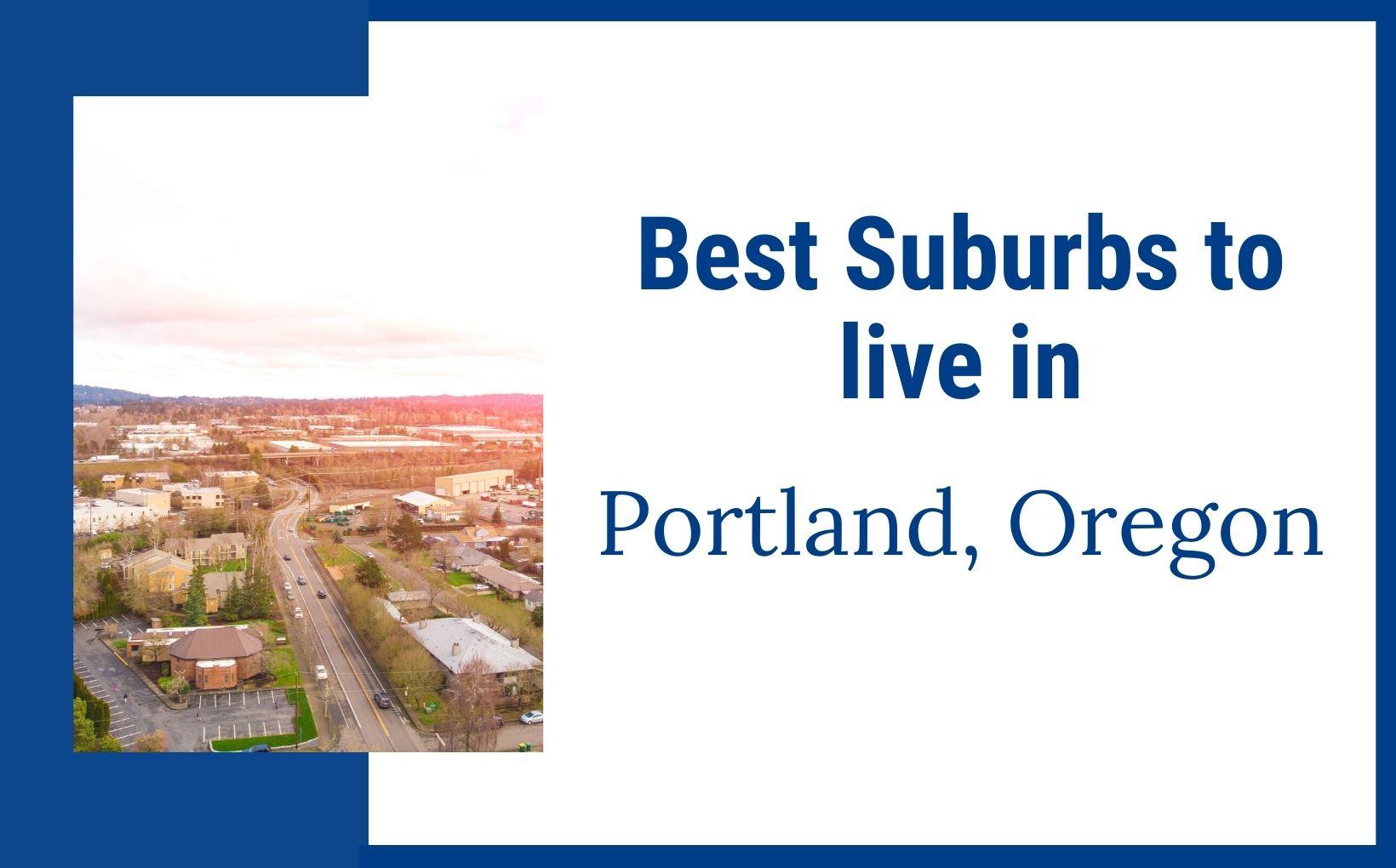 best portland oregon suburbs feature image
