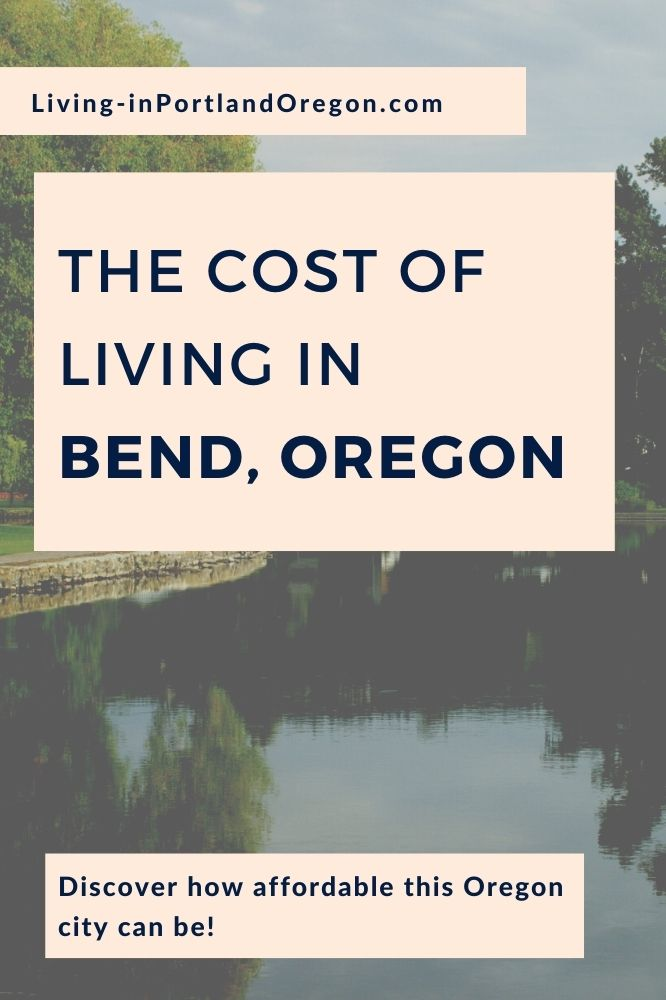 cost of living in Bend, Oregon (7)