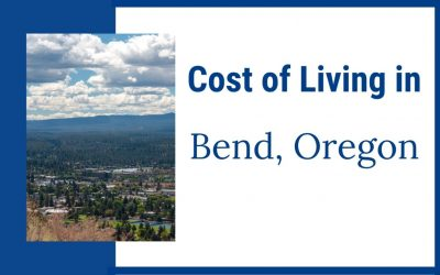 Cost of Living in Bend, Oregon