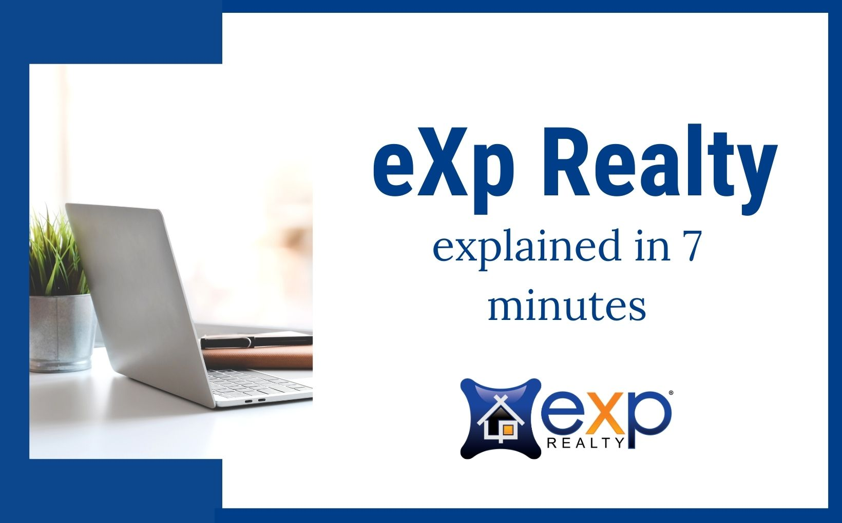 eXp Realty explained in 7 minutes 2 blog post