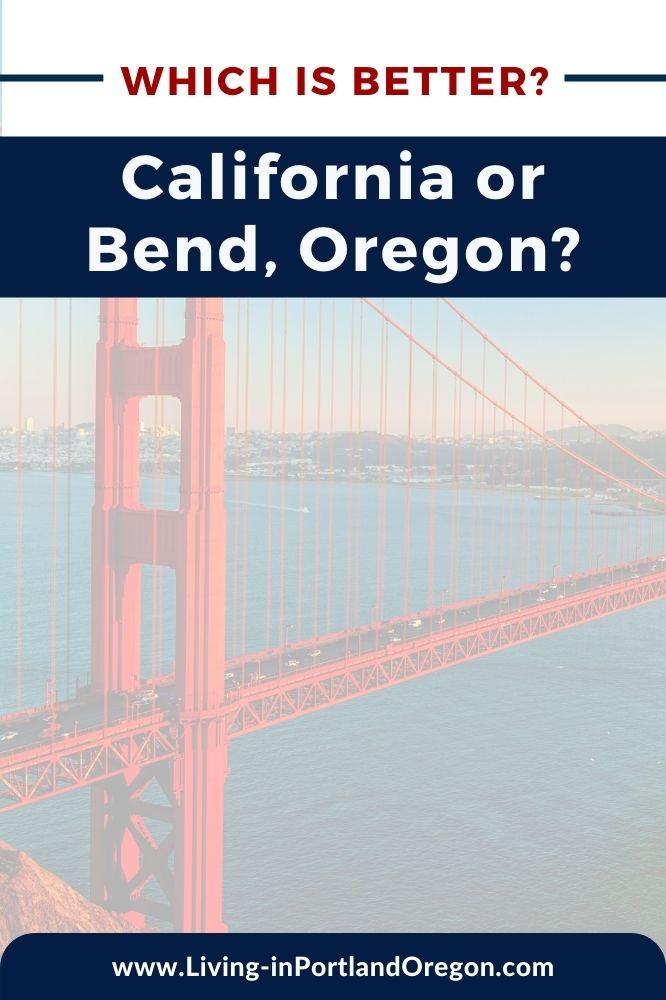 living in California versus Bend Oregon (2)