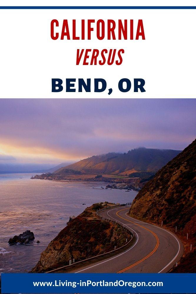 living in California versus Bend Oregon (3)