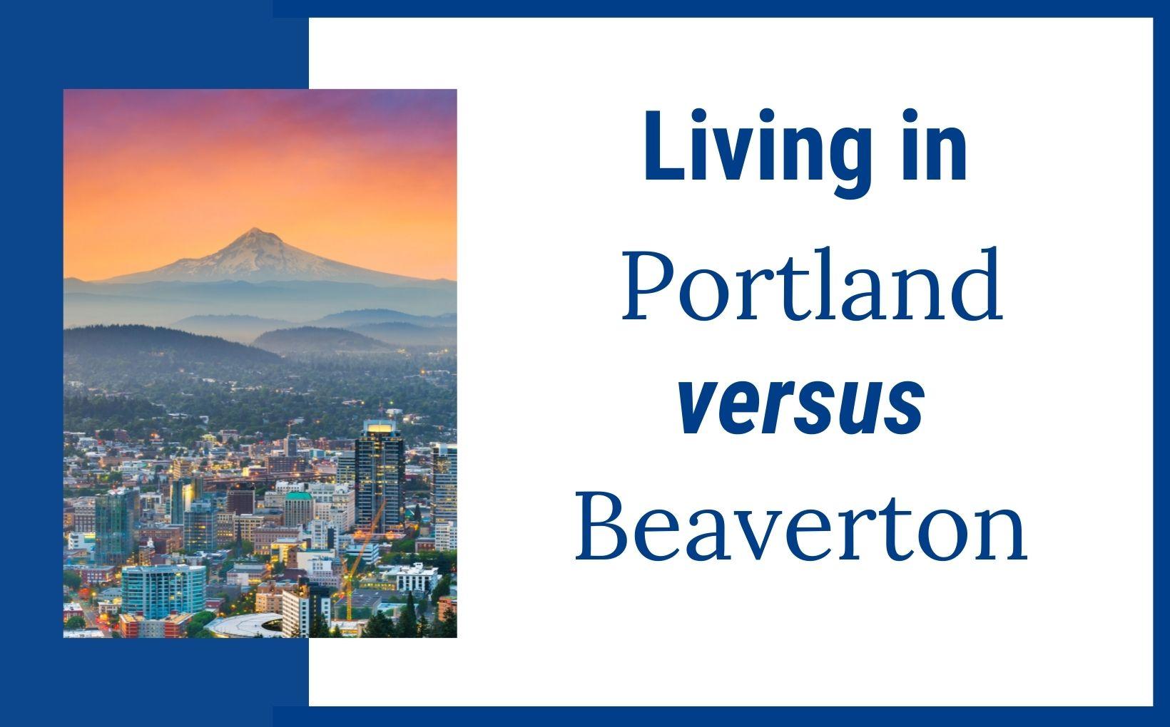 living in portland vs beaverton oregon feature image