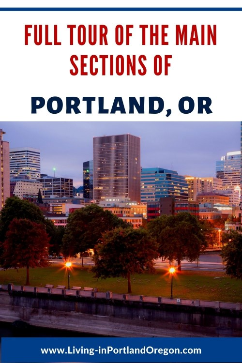 main areas to live in Portland Oregon
