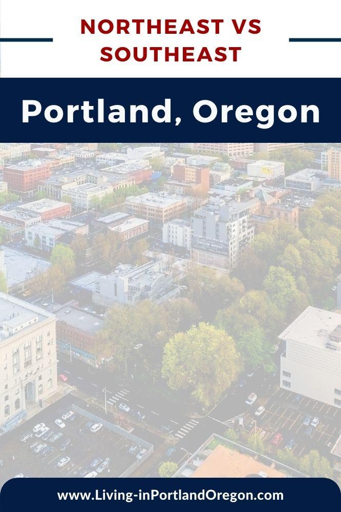 northeast versus southeast Portland Oregon