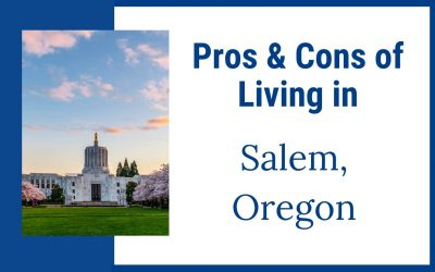 Pros & Cons of Living in Salem, Oregon